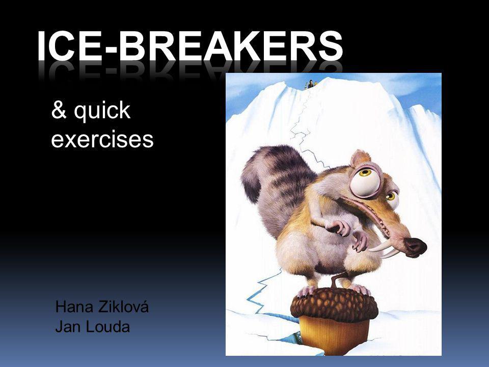 Hana Ziklová Jan Louda & quick exercises