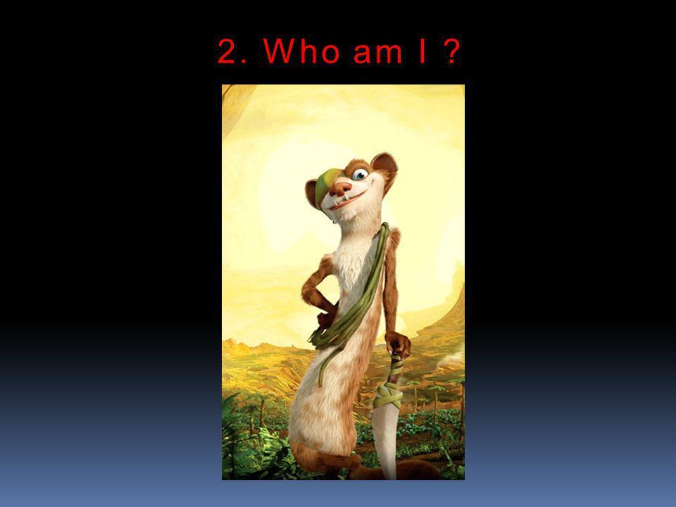 2. Who am I ?