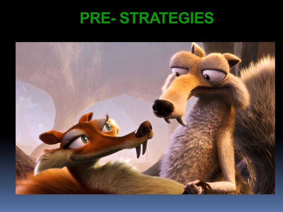 PRE- STRATEGIES