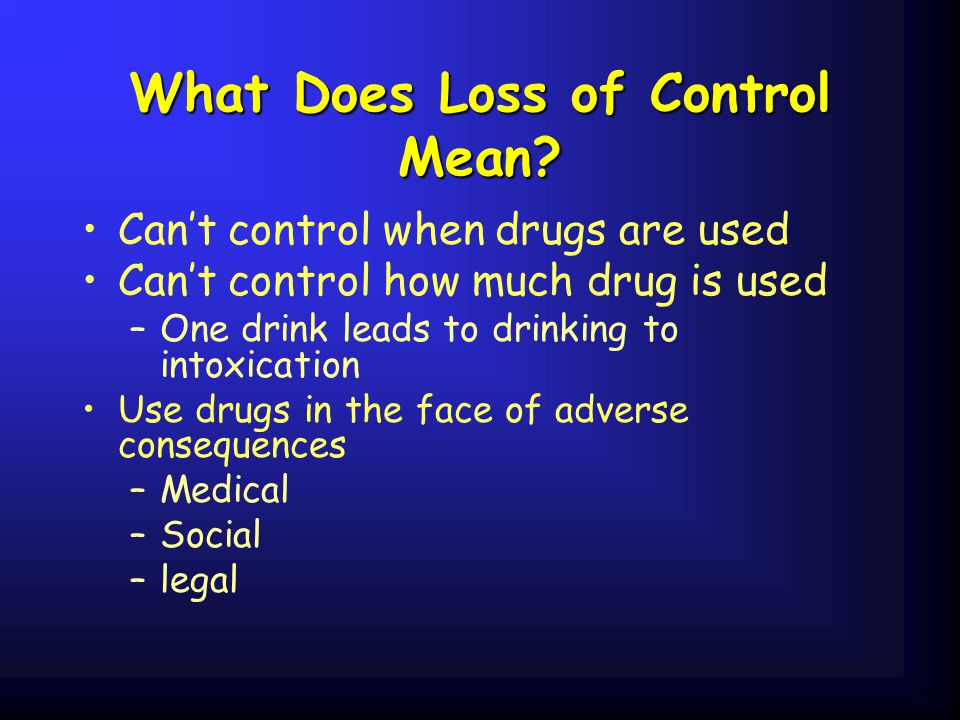 What Does Loss of Control Mean.