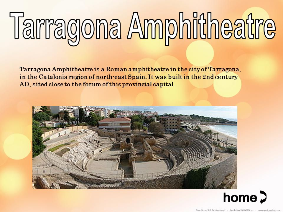 Tarragona Amphitheatre is a Roman amphitheatre in the city of Tarragona, in the Catalonia region of north-east Spain.