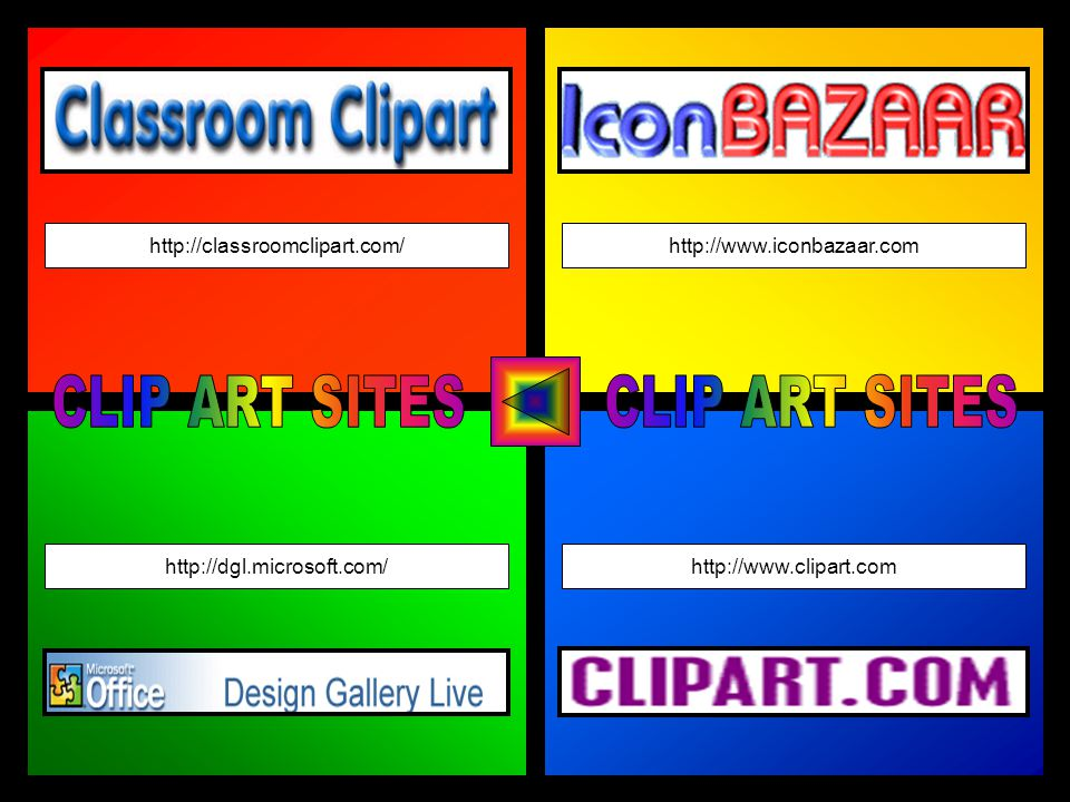 http://classroomclipart.com/ http://dgl.microsoft.com/http://www.clipart.com http://www.iconbazaar.com