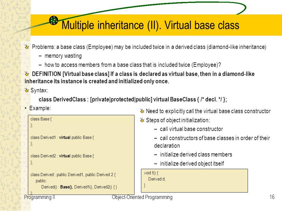 16Programming IIObject-Oriented Programming Multiple inheritance (II).