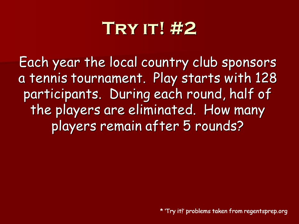 Try it. #2 Each year the local country club sponsors a tennis tournament.