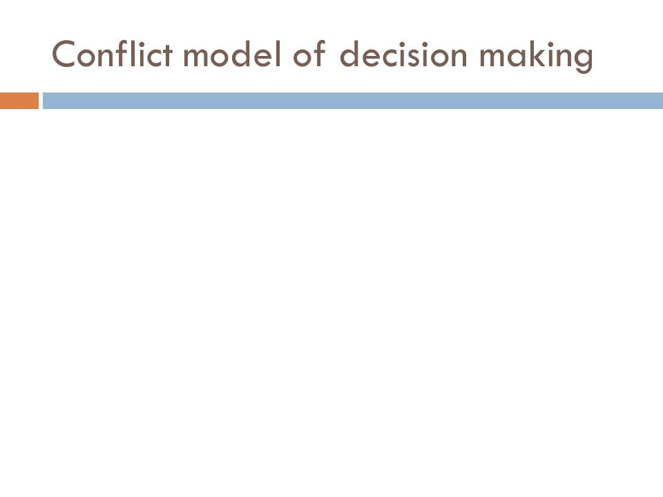 Conflict model of decision making
