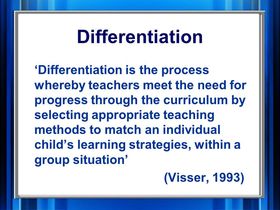 Differentiation and behaviour 'We point out the links between the content and methods of delivery of the school's curriculum, and the motivation and behaviour of pupils, particularly those who are not successful academically…[they require] stimulating and suitably differentiated programmes of study' ( Elton Report (1989), page 13 paragraph 13)