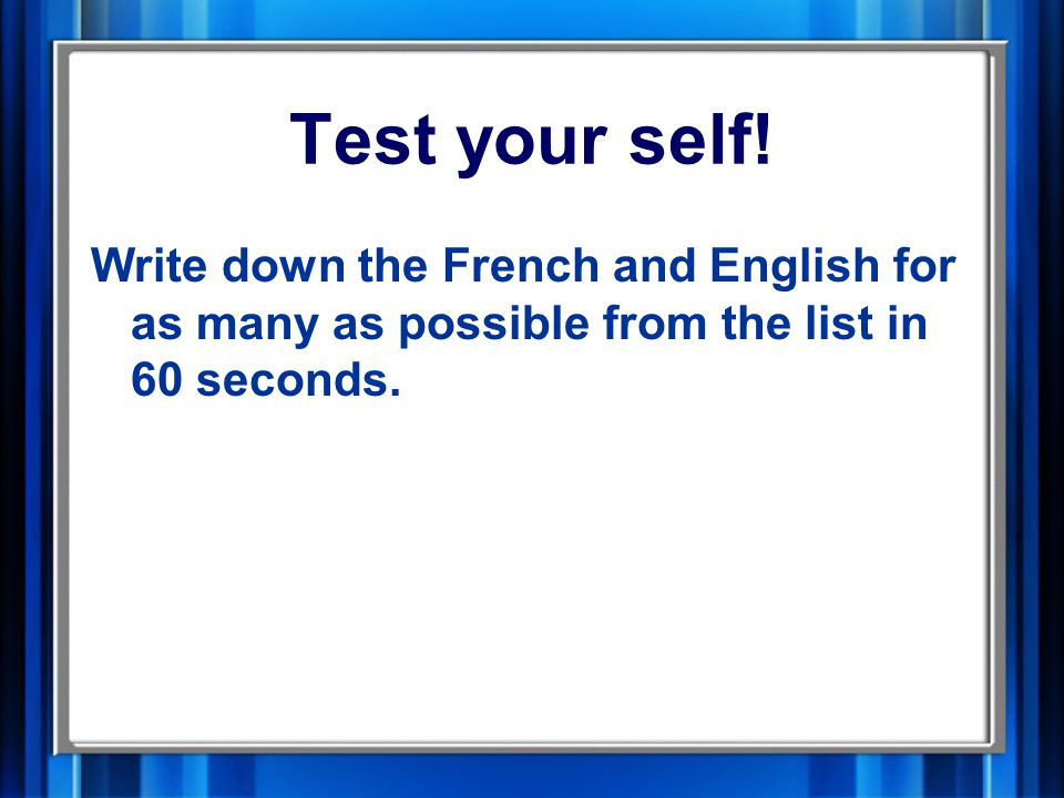 Test your self.