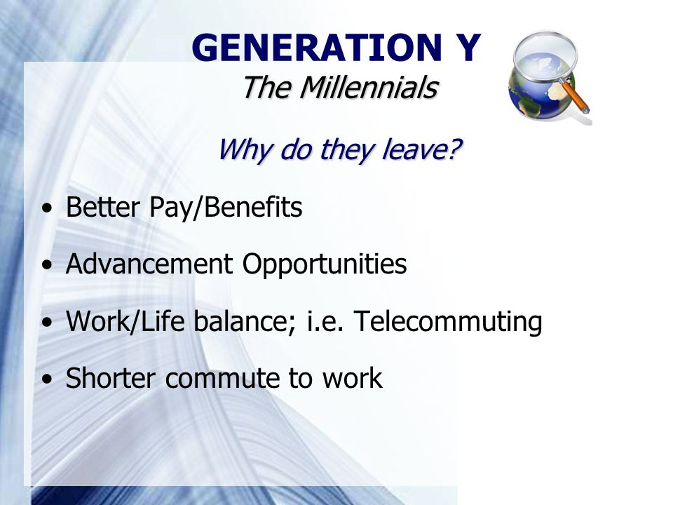 Why do they leave. Better Pay/Benefits Advancement Opportunities Work/Life balance; i.e.