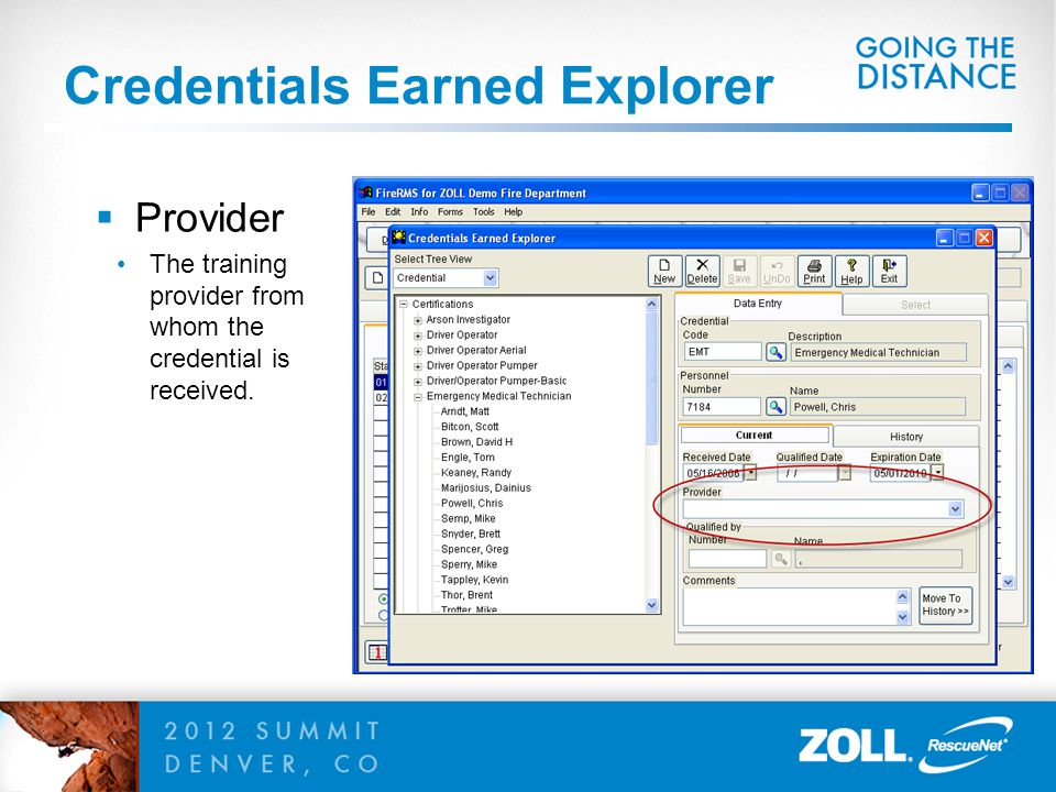 Credentials Earned Explorer  Provider The training provider from whom the credential is received.