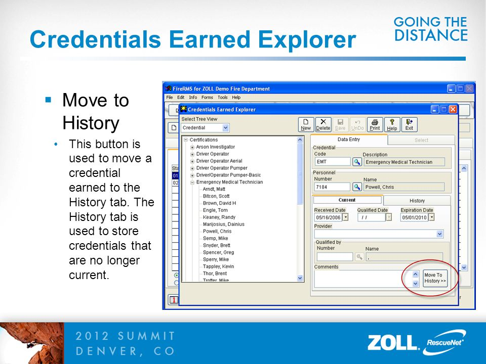 Credentials Earned Explorer  Move to History This button is used to move a credential earned to the History tab.
