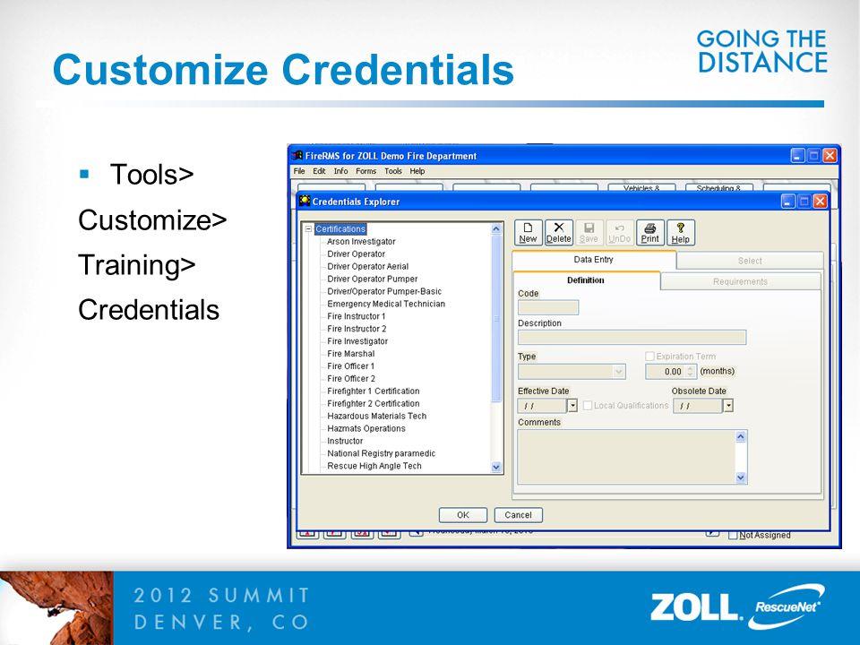 Customize Credentials  Tools> Customize> Training> Credentials