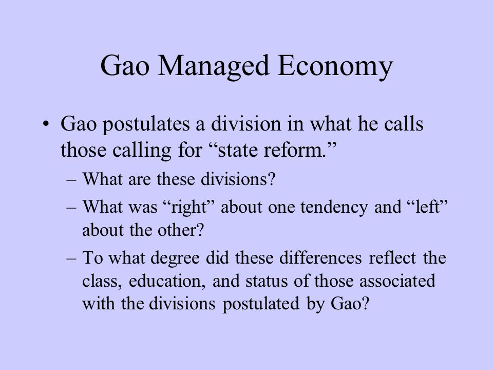 "Gao Managed Economy Gao postulates a division in what he calls those calling for ""state reform."" –What are these divisions? –What was ""right"" about on"