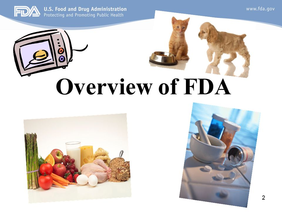 33 FDA Mission Statement The FDA is responsible for protecting the public health by assuring the safety, efficacy, and security of human and veterinary drugs, biological products, medical devices, our nation's food supply, cosmetics, and products that emit radiation.