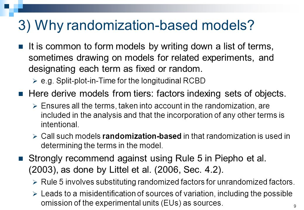 3)Why randomization-based models.