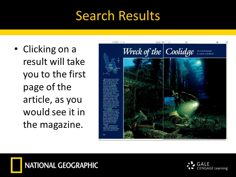 Search Results Clicking on a result will take you to the first page of the article, as you would see it in the magazine.