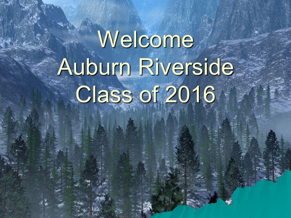 Welcome Auburn Riverside Class of 2016