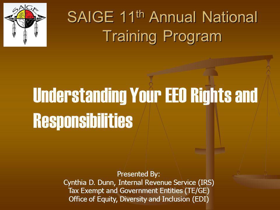 SAIGE 11th Annual National Training Program Presented By: Cynthia D.