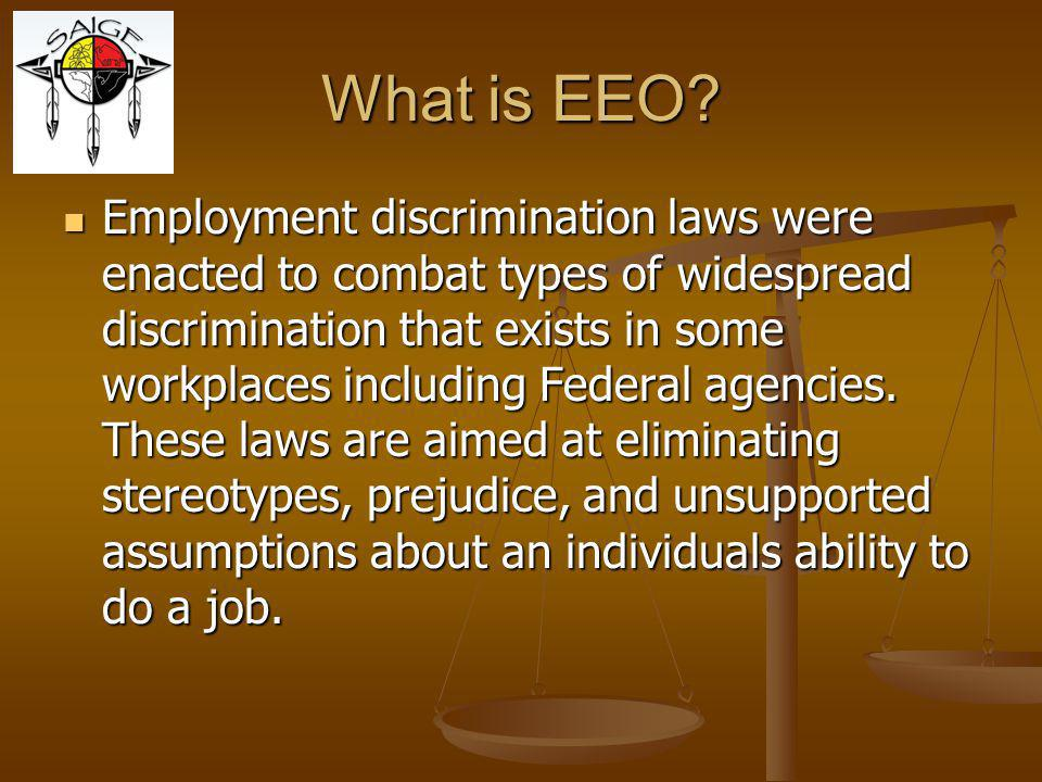 Management's EEO Responsibility Understand the reason employee filed a complaint.