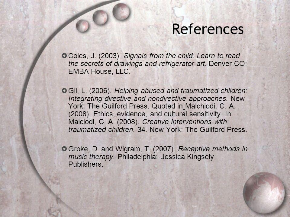References  Coles, J. (2003).