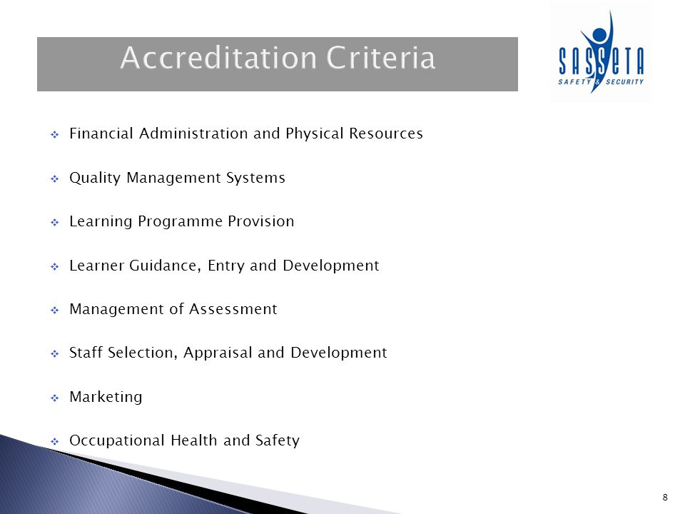 9     Important Considerations Delivery only providers cannot be accredited Assessment Only Delivery and Assessment Assess learners and RPL candidates but no delivery Specific accreditation criteria apply Assess learners and RPL candidates and delivery All accreditation criteria apply