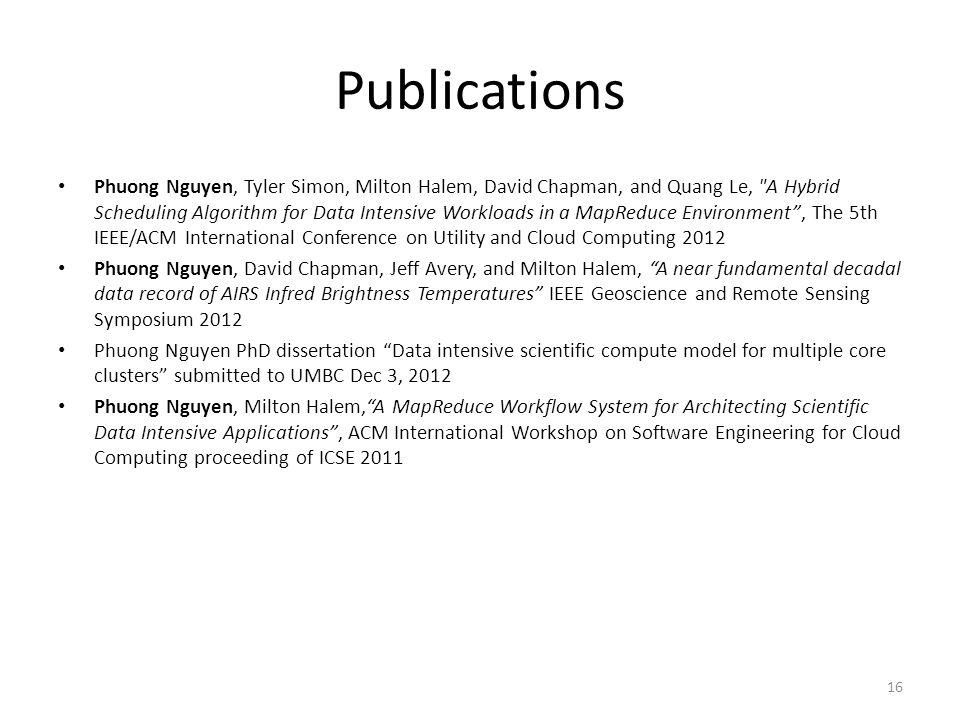 Publications Phuong Nguyen, Tyler Simon, Milton Halem, David Chapman, and Quang Le,