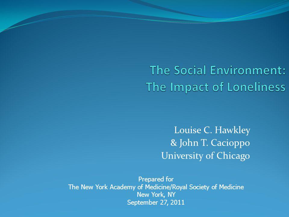 Louise C. Hawkley & John T.
