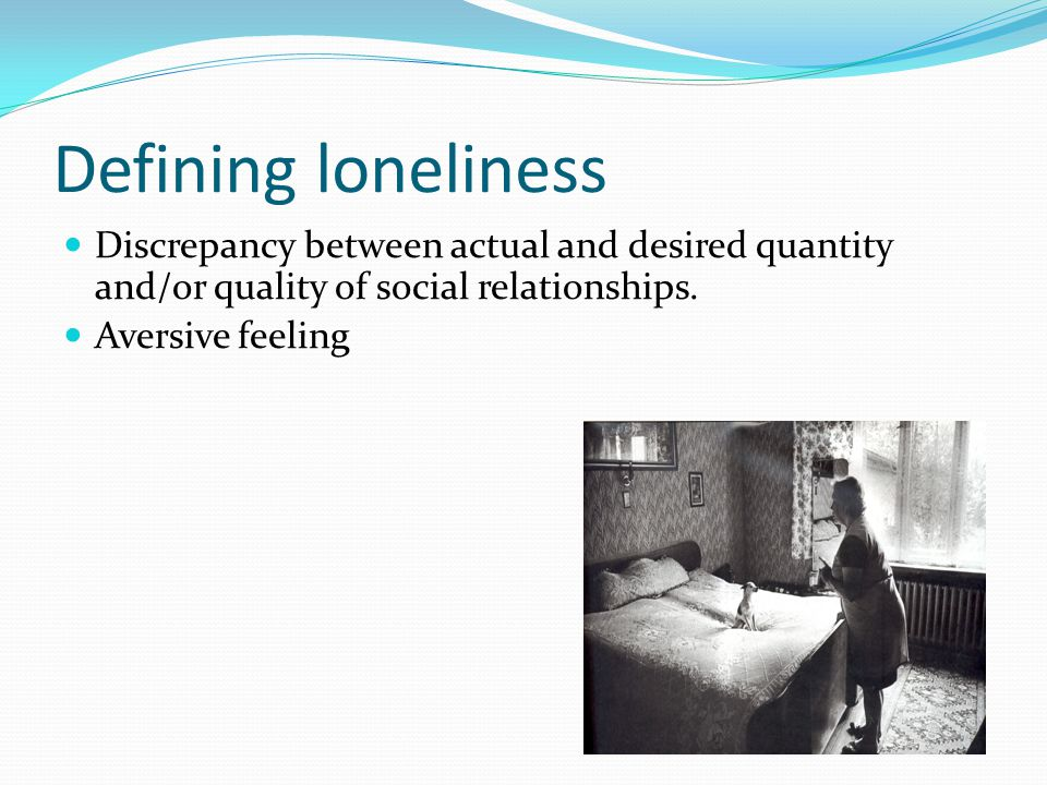 Loneliness interventions (1970-2009) meta-analysis Masi, Chen, Hawkley, & Cacioppo, Personality & Social Psychology Review, 2010 50 27 0 20