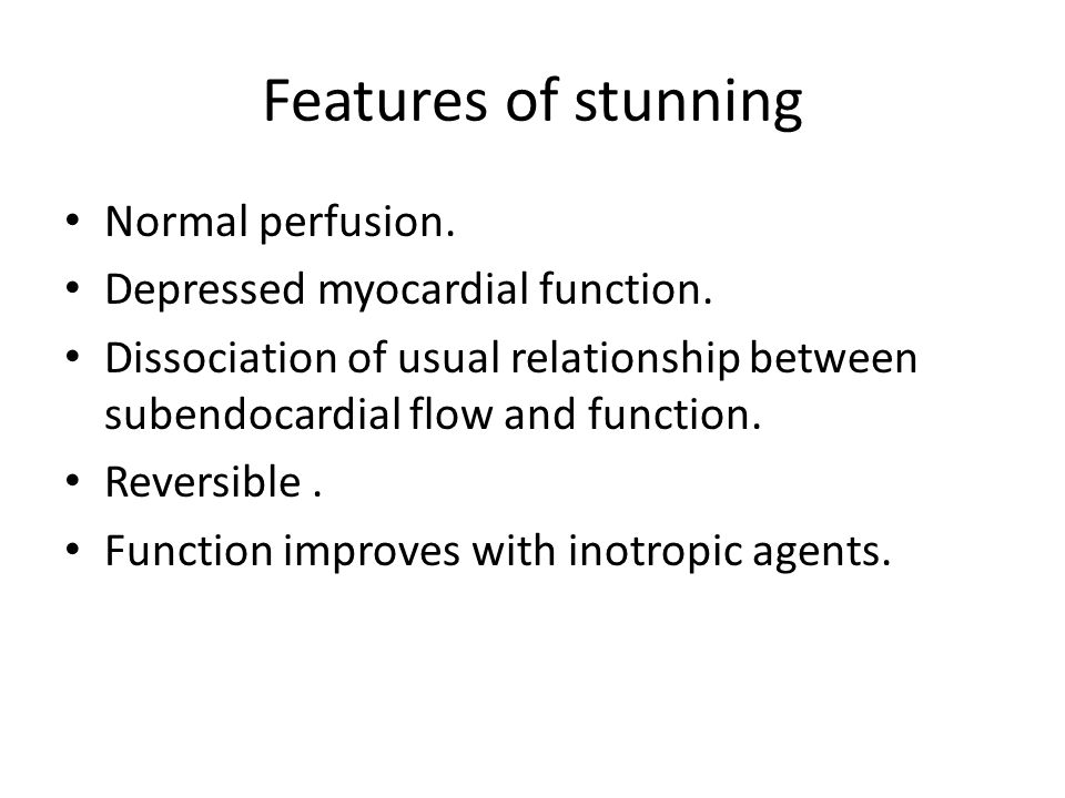 Summary Stunning and hibernation are 2 causes for LV dysfunction.