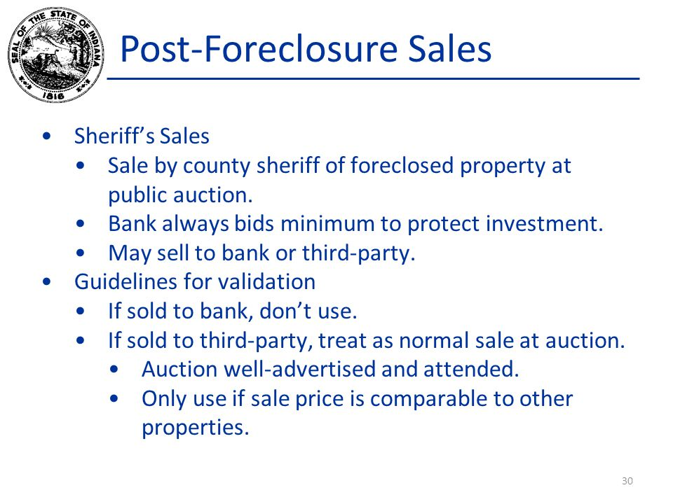 Post-Foreclosure Sales Sheriff's Sales Sale by county sheriff of foreclosed property at public auction.