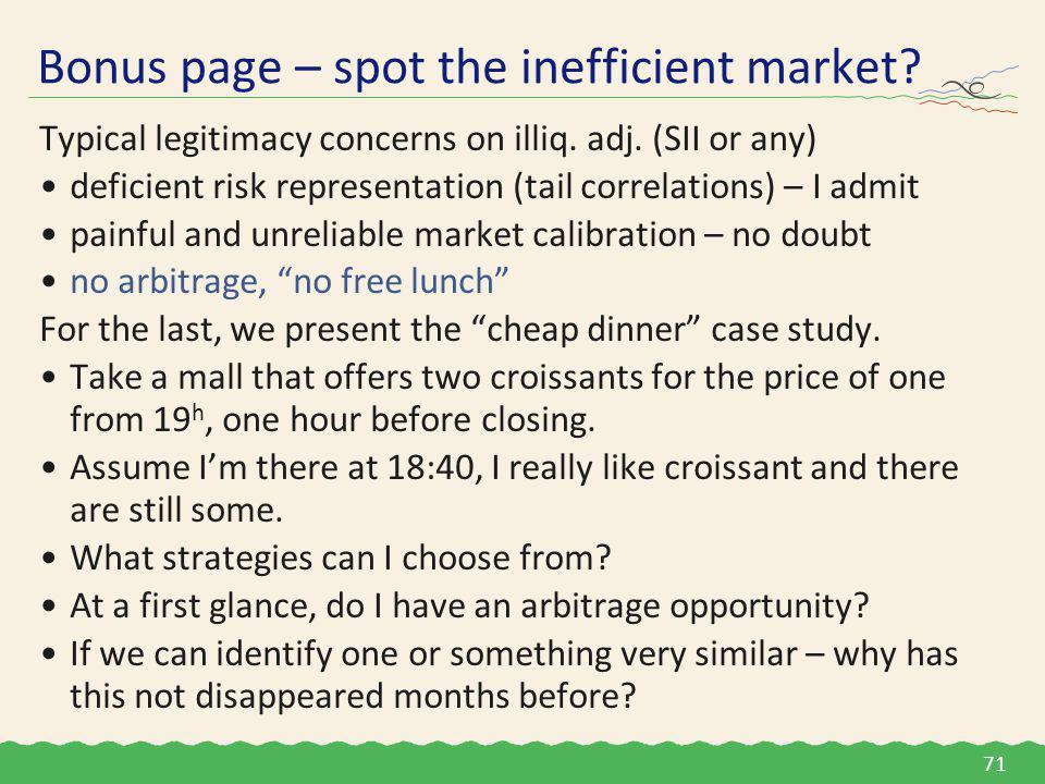 Typical legitimacy concerns on illiq. adj.