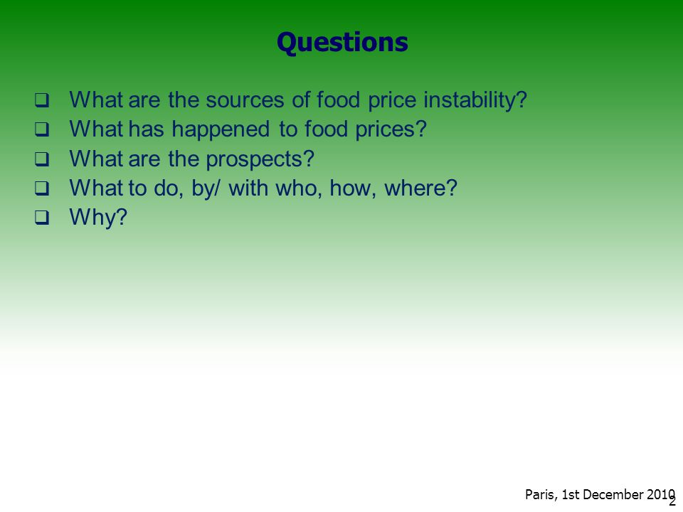 Questions  What are the sources of food price instability.