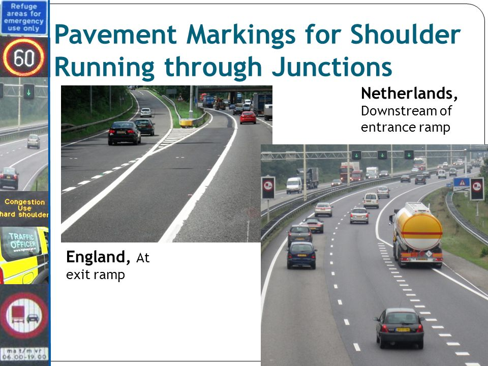 Pavement Markings for Shoulder Running through Junctions England, At exit ramp Netherlands, Downstream of entrance ramp