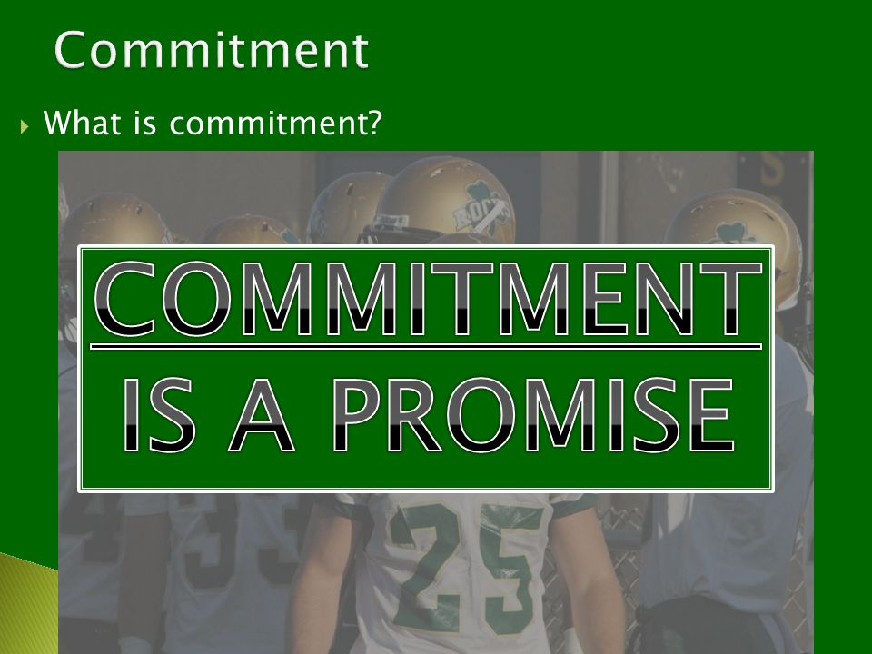  What is commitment?