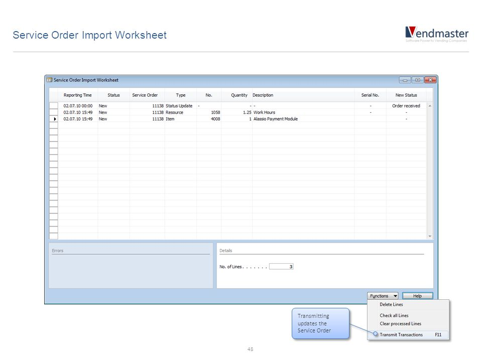 Service Order Import Worksheet Transmitting updates the Service Order 48
