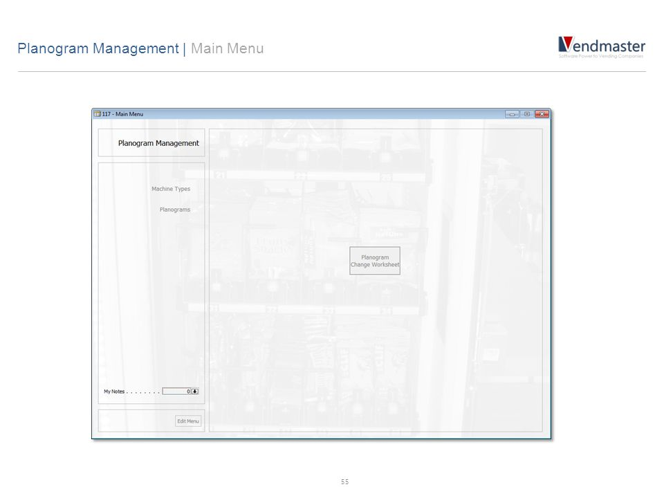 Planogram Management | Main Menu 55
