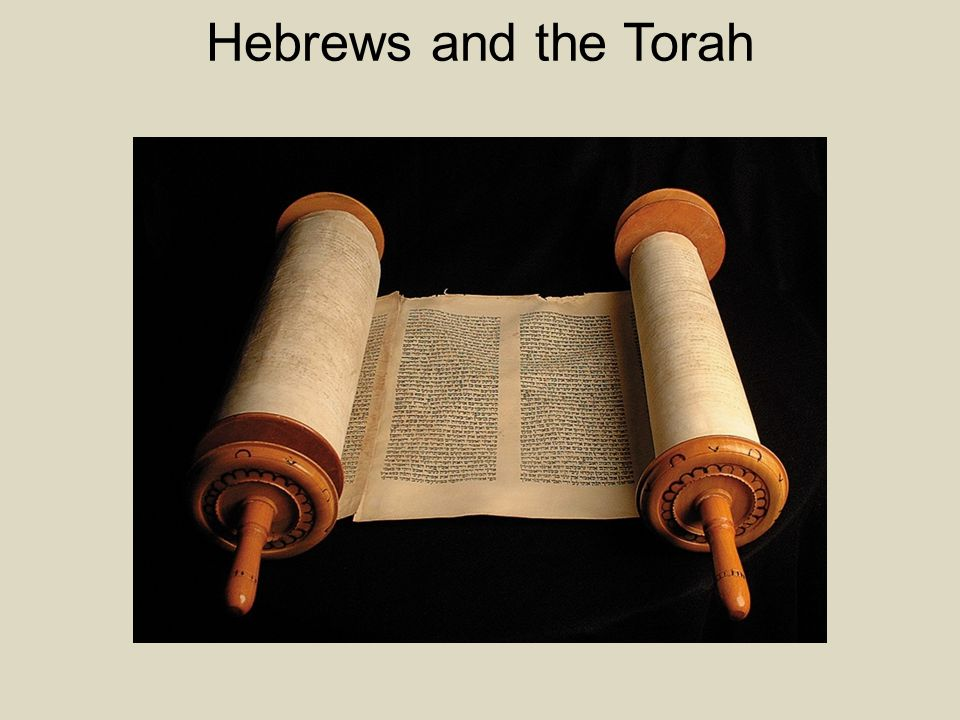Hebrews and the Torah