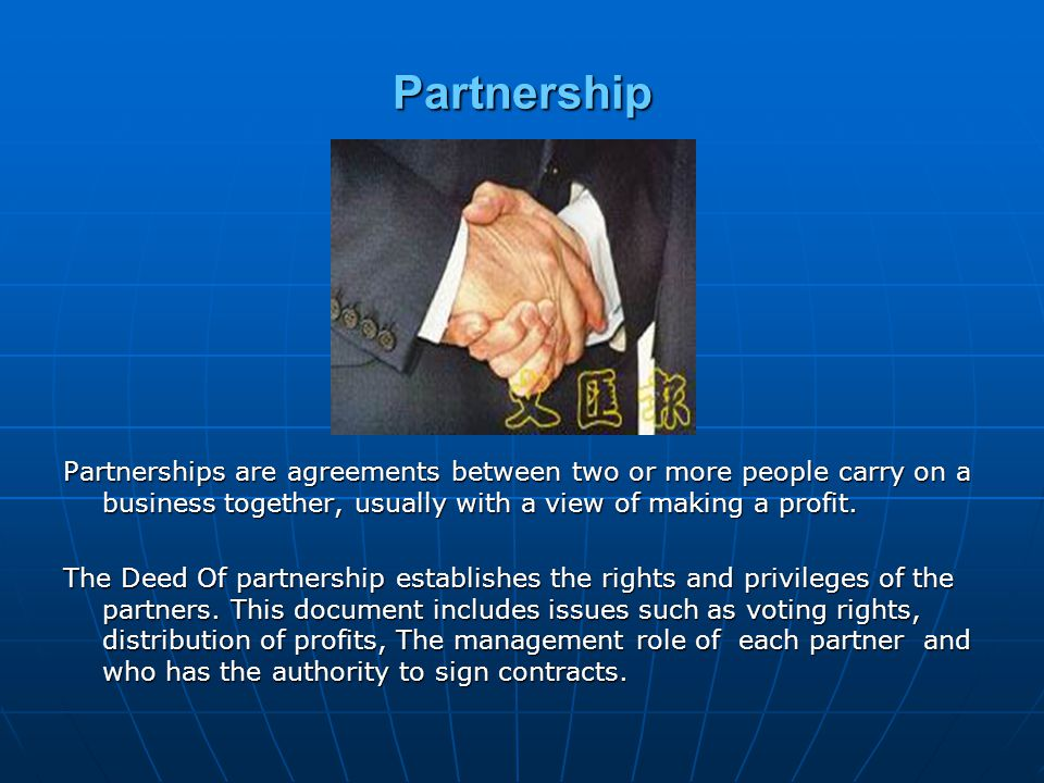 Partnership Advantages Partners may specialise in different areas of business management.