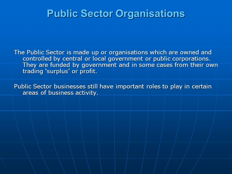Which Goods and Services Does the Public Sector Provide.