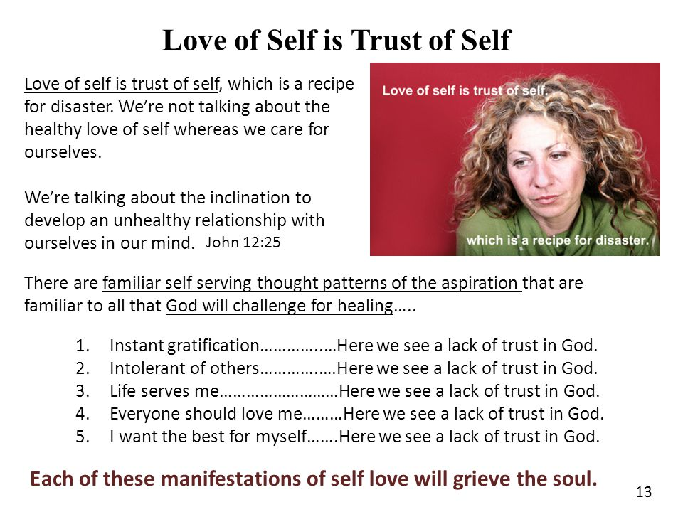 14 Self Love Will Grieve the Soul When I am grieved...