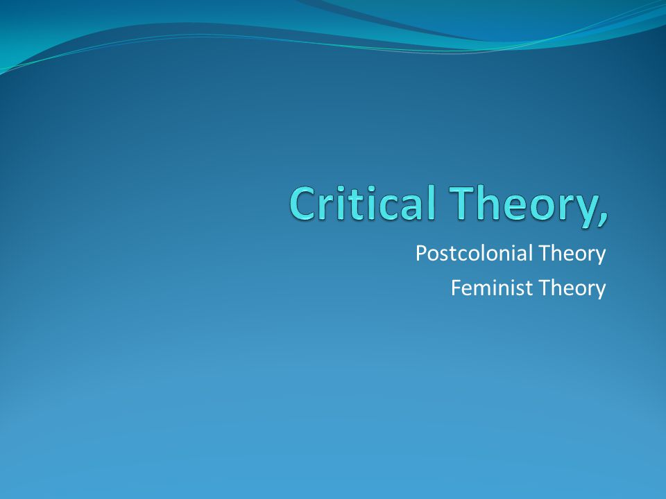 Postcolonial Theory Feminist Theory