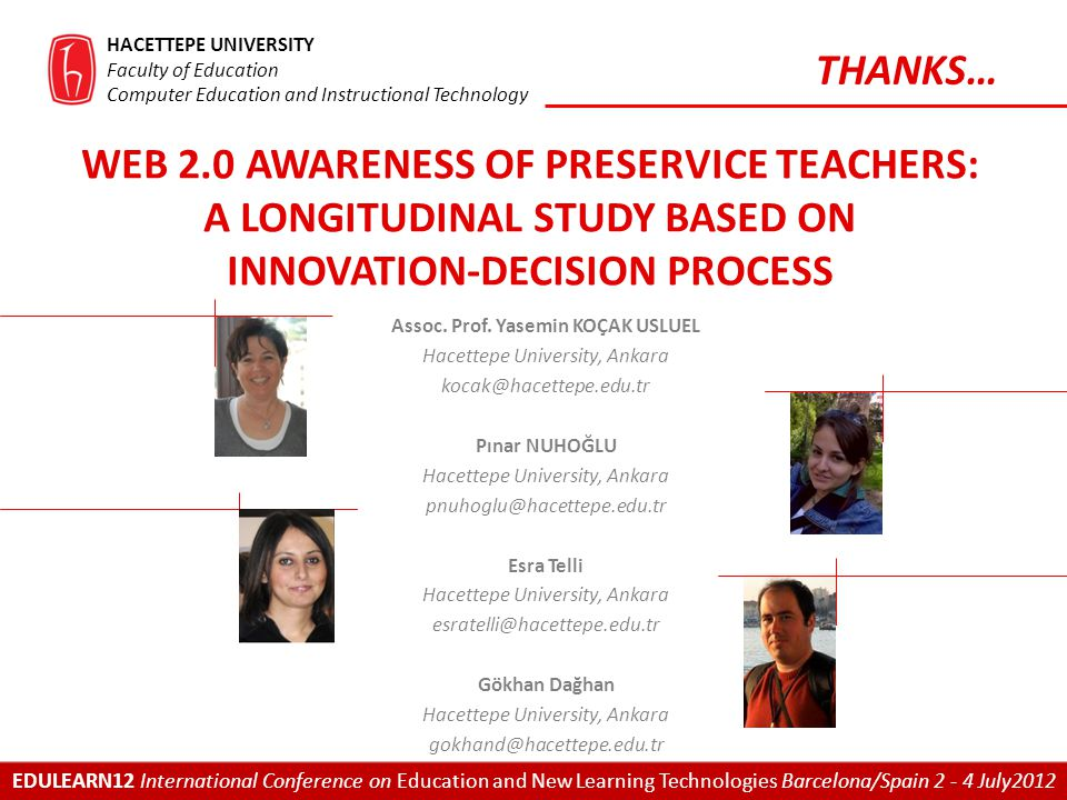 WEB 2.0 AWARENESS OF PRESERVICE TEACHERS: A LONGITUDINAL STUDY BASED ON INNOVATION-DECISION PROCESS Assoc.