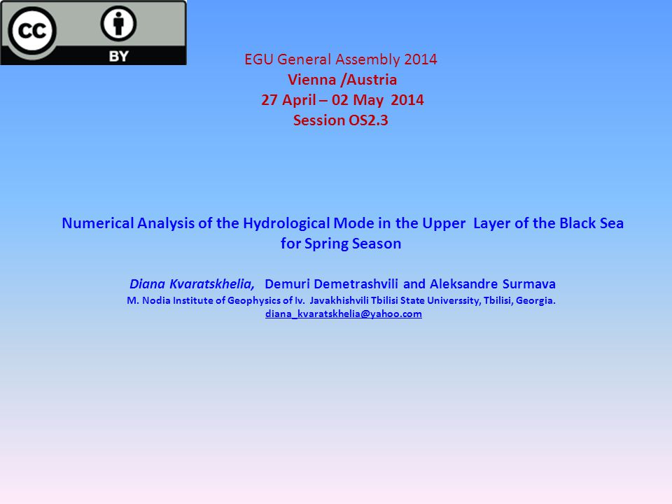 EGU General Assembly 2014 Vienna /Austria 27 April – 02 May 2014 Session OS2.3 Numerical Analysis of the Hydrological Mode in the Upper Layer of the B