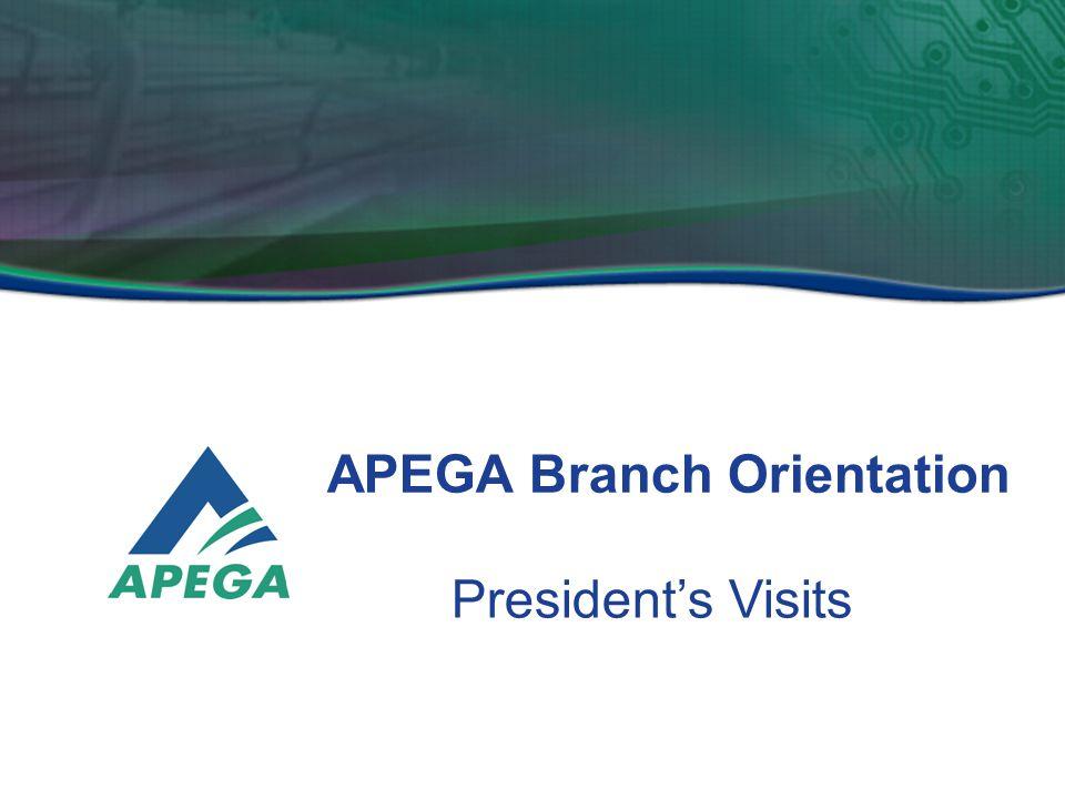 APEGA Branch Orientation President's Visits