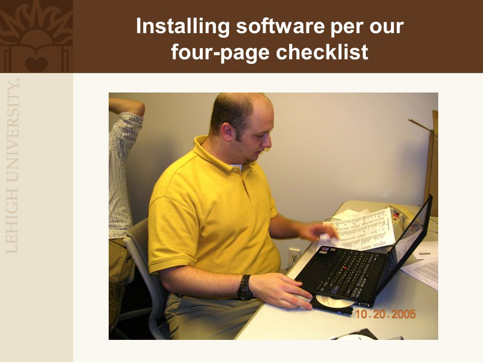 Installing software per our four-page checklist