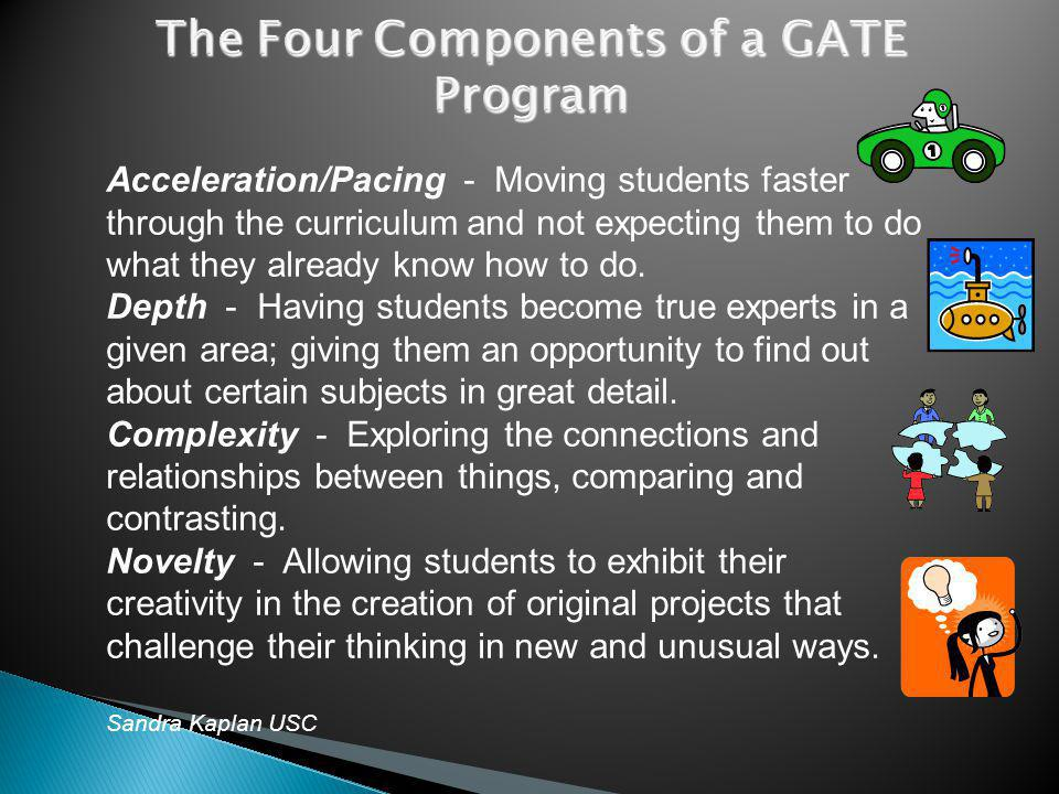 Acceleration/Pacing - Moving students faster through the curriculum and not expecting them to do what they already know how to do.