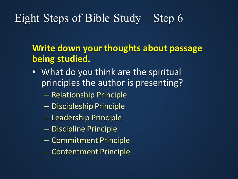 Eight Steps of Bible Study – Step 6 Write down your thoughts about passage being studied.