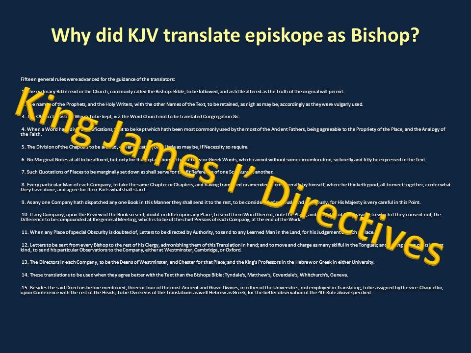 Why did KJV translate episkope as Bishop.