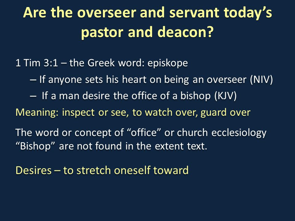 Are the overseer and servant today's pastor and deacon.