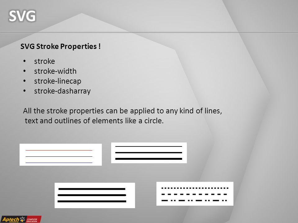 SVG Stroke Properties .