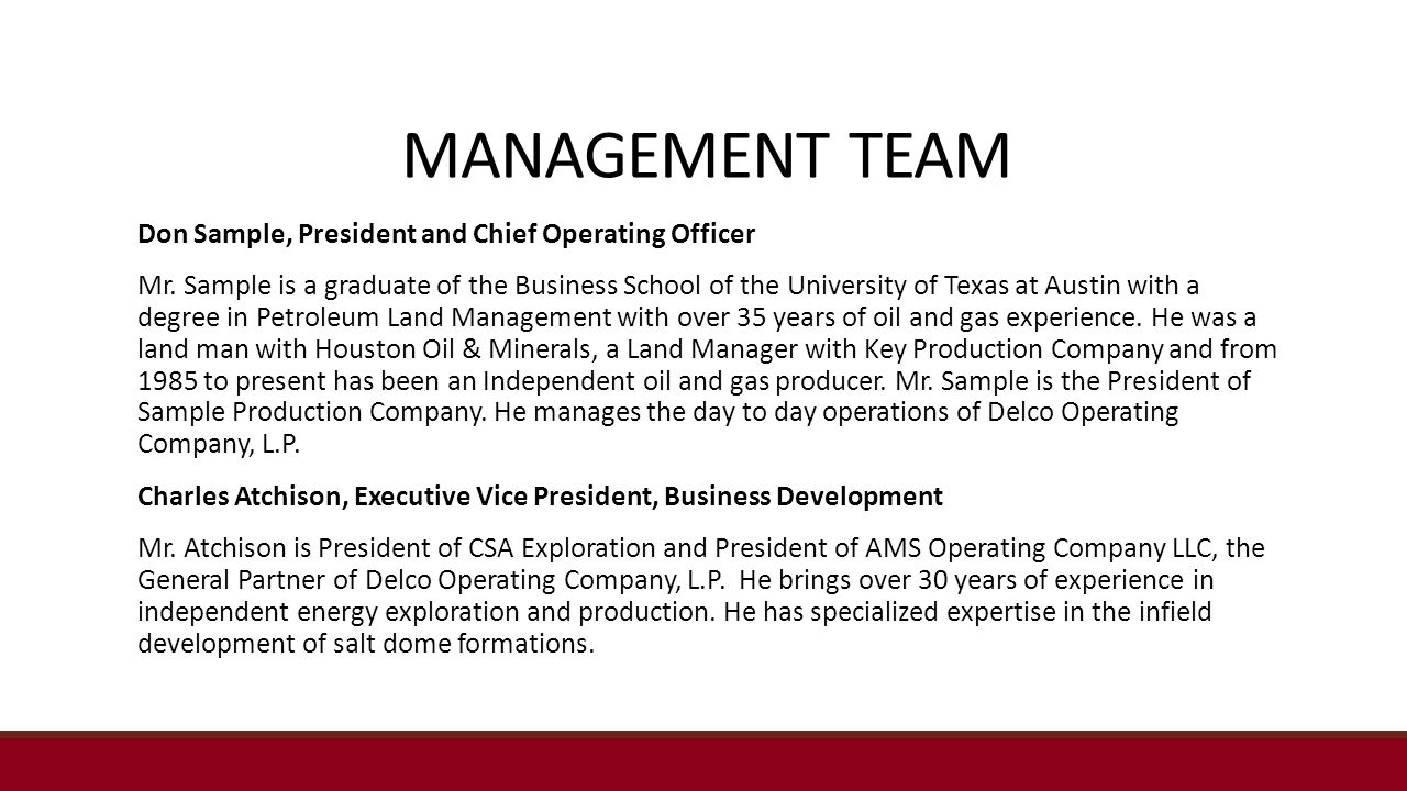 MANAGEMENT TEAM Don Sample, President and Chief Operating Officer Mr.